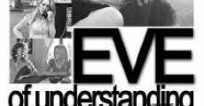 Filme completo Eve of Understanding