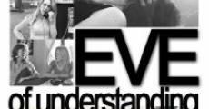 Película Eve of Understanding