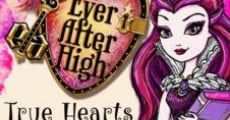 Filme completo Ever After High: True Hearts Day