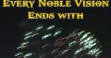 Every Noble Vision Ends with Fireworks (2013)
