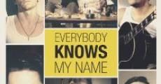 Everybody Knows My Name streaming