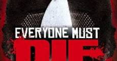 Everyone Must Die! (2012)