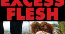 Película Excess Flesh
