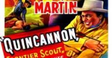 Quincannon, Frontier Scout film complet