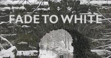 Película Fade to White