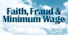 Filme completo Faith, Fraud, & Minimum Wage