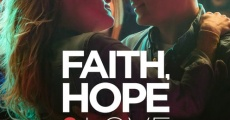 Filme completo Faith, Hope & Love
