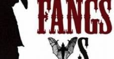 Fangs Vs. Spurs film complet