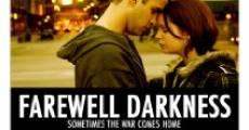 Farewell Darkness (2007) stream