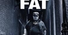 Fat (2013) stream