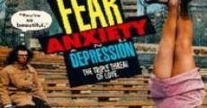 Filme completo Fear, Anxiety & Depression