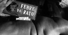 Filme completo Febre do Rato
