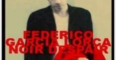 Película Federico García Lorca Noir Despair