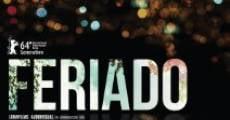 Feriado (2014) stream