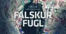 Filme completo Falskur Fugl