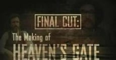 Final Cut: The Making and Unmaking of Heaven's Gate (Final Cut: The making of Heaven's Gate and the Unmaking of a Studio