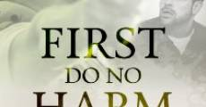 Filme completo First, Do No Harm