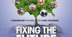 Fixing the Future (2012) stream