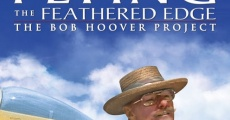 Filme completo Flying the Feathered Edge: The Bob Hoover Project