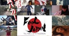 Película Fool Japan: The ABCs of Tetsudon