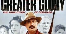 For Greater Glory film complet