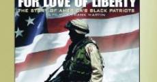 Película For Love of Liberty: The Story of America's Black Patriots