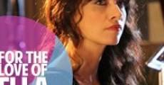 Película For the Love of Ella