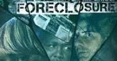 Filme completo Foreclosure
