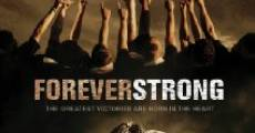 Forever Strong film complet