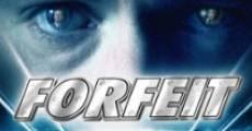 Película Forfeit