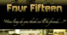 Four Fifteen (2011) stream