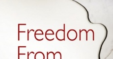 Filme completo Freedom from Choice