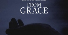From Grace (2009) stream