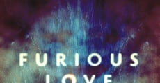 Furious Love (2010) stream
