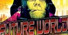 Future World: City of Mass Destruction (2012) stream