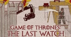 Filme completo Game of Thrones: The Last Watch