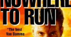 Nowhere to Run film complet