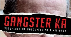 Gangster Ka streaming