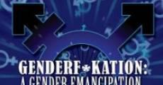 Película Genderf*kation: A Gender Emancipation.