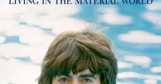 George Harrison: Living in the Material World film complet