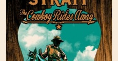George Strait: The Cowboy Rides Away streaming
