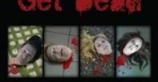 Película Get Dead