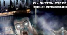Película Ghost Attack on Sutton Street: Poltergeists and Paranormal Entities