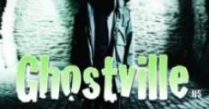 Película Ghostville