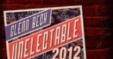 Película Glenn Beck: Unelectable 2012