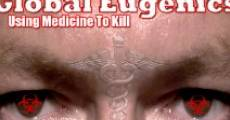 Filme completo Global Eugenics: Using Medicine to Kill