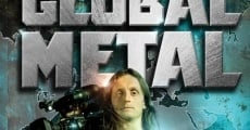 Global Metal film complet