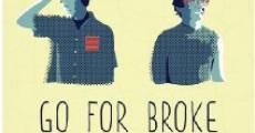 Go for Broke (2013) stream