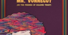 God Bless You, Mr. Vonnegut (or the Friends of Kilgore Trout) streaming