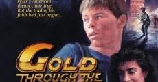 Película Gold Through the Fire